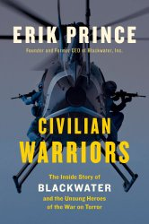 Recent Reads – Civilian Warriors by Erik Prince
